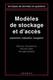 Modeles de stockage et d'acces placement indexation navigation - Couverture - Format classique