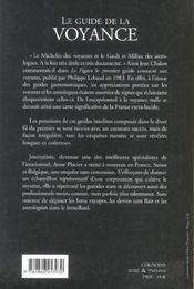 Le guide de la voyance. voyants, astrologues, tarologues, numérologues les bonnes et les mauvaises adresses - 4ème de couverture - Format classique