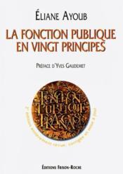 La fonction publique en vingt principes (2e édition) - Couverture - Format classique