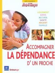Accompagner La Dependance D'Un Proche - Intérieur - Format classique