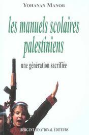 Les manuels scolaires palestiniens une generation sacrifiee - Intérieur - Format classique