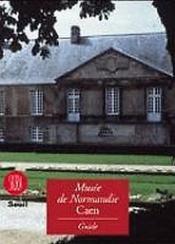 Musée de Normandie Caen - Couverture - Format classique