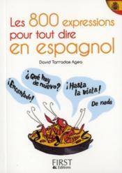 telecharger Les 800 expressions pour tout dire en espagnol livre PDF en ligne gratuit