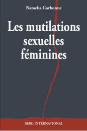 Les mutilations sexuelles feminines - Couverture - Format classique