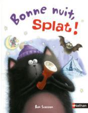 Bonne nuit, Splat ! - Couverture - Format classique