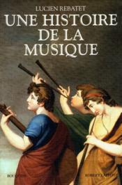 Une histoire de la musique - ne - Couverture - Format classique