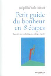 Petit Guide Du Bonheur En 8 Etapes - Couverture - Format classique