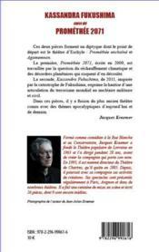Kassandra Fukushima ; Prométhée 2071 ; pièces librement inspirées d'Eschyle - 4ème de couverture - Format classique