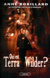 Qui est Terra Wilder ? - Couverture - Format classique