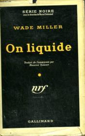 On Liquide. ( The Devil May Care ). Collection : Serie Noire Avec Jaquette N° 144 - Couverture - Format classique