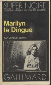 Collection Super Noire N° 72. Marilyn La Dingue. - Couverture - Format classique