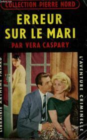 Erreur Sur Le Mari. Collection L'Aventure Criminelle N° 61. - Couverture - Format classique