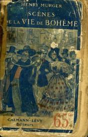 Scenes De La Vie De Boheme. - Couverture - Format classique
