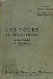 Les Tours Automatiques Et Leur Emploi En Decolletage - Couverture - Format classique