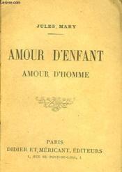Amour D'Enfant, Amour D'Homme - Couverture - Format classique