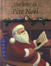 Une lettre au Pére Noël - Intérieur - Format classique