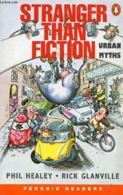Stranger Than Fiction: Urban Myths - Couverture - Format classique