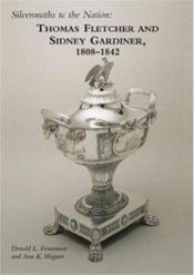 Thomas fletcher and sidney gardiner, 1808-1842 - Couverture - Format classique