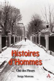 Histoires d'hommes, cité des fleurs - Couverture - Format classique