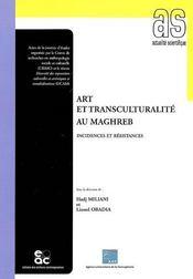 Art et transculturalité au Maghreb ; incidences et résistances - Intérieur - Format classique