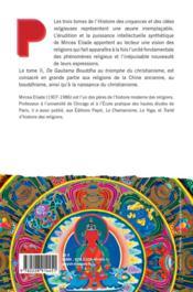 Histoire des croyances et des idées religieuses t.2 ; de Gautama Bouddha au triomphe du christianisme - 4ème de couverture - Format classique