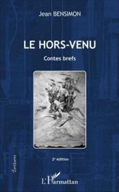 Le hors-venu contes brefs (2e édition) - Couverture - Format classique