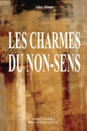 Les charmes du non-sens - Couverture - Format classique