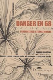 Danser en 68 ; perspectives internationales - Couverture - Format classique