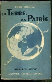 La Terre, Ma Patrie / Collection Savoir - Couverture - Format classique