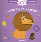 Grat' grat' ; la samba de la savane - Couverture - Format classique