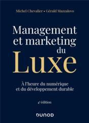 Management et marketing du luxe : à l'heure du numérique et du développement durable (4e édition) - Couverture - Format classique