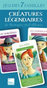 Jeu des 7 familles créatures légendaires de Bretagne et d'ailleurs - Couverture - Format classique