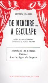 De Mercure... à l'Esculape - Couverture - Format classique