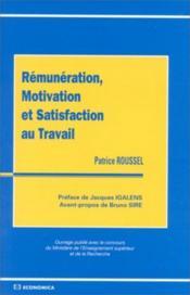 Remuneration, motivation et satisfaction au travail - Couverture - Format classique