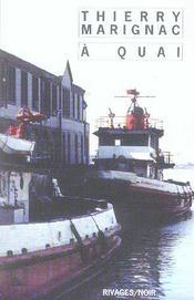 Quai (a) - Intérieur - Format classique