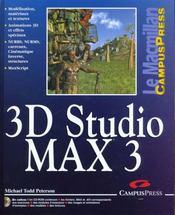 Le Macmillan ; 3d Studio Max 3 - Intérieur - Format classique
