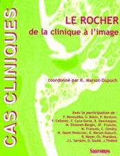 Le rocher de la clinique à l'image - Couverture - Format classique