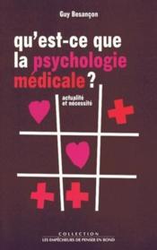 Qu'est-ce que la psychologie médicale ? actualité et nécessité - Couverture - Format classique