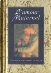 L'amour maternel - Couverture - Format classique