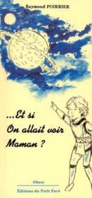 Et Si On Allait Voir Maman ? - Couverture - Format classique