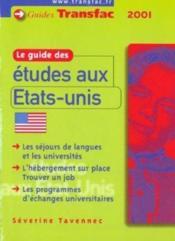 Le Guide Des Etudes Aux Etats-Unis 01 - Couverture - Format classique