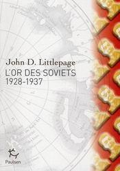 L'or des soviets ; 1928-1937 - Intérieur - Format classique