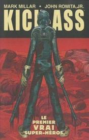 Kick-Ass T.1 ; le premier vrai super-héros - Couverture - Format classique