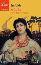 Médée ; les troyennes - Couverture - Format classique