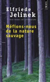 Méfions-nous de la nature sauvage - Couverture - Format classique