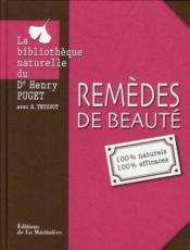 Remèdes De Beauté - 100% Naturels 100% Efficaces - Couverture - Format classique