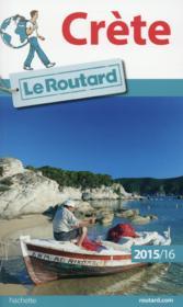 GUIDE DU ROUTARD ; Crète (édition 2015/2016) - Couverture - Format classique
