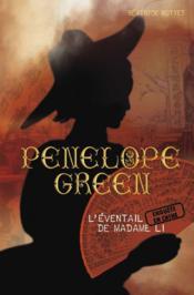 Pénélope green t.3 ; l'éventail de madame Li - Couverture - Format classique