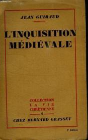 L Inquisition Medievale.Collection La Vie Chretienne. - Couverture - Format classique