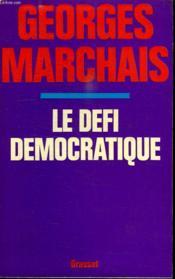 Le Defi Democratique. - Couverture - Format classique